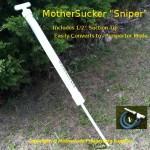 MotherSucker Sniper